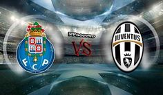 FC Porto vs Juventus Prediction 22.02.2017 | PPsoccer