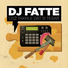 DJ Fatte - Což takhle dát si Tesař. Cover art by Jakub Rafael aka MC Gey. Get your own @ tynikdy.cz/shop