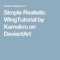 Simple Realistic WingTutorial by Kamakru on DeviantArt