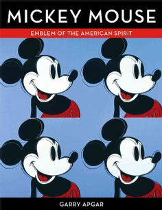 Mickey Mouse: Emblem of the American Spirit (Hardcover)