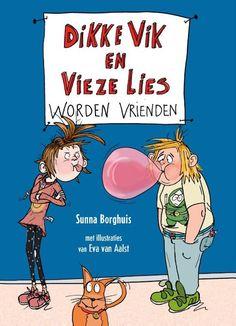 bol.com | Dikke Vik en Vieze Lies worden vrienden, Sunna Borghuis | 9789025761615 | Boeken