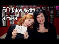 TAG: 50 FATOS SOBRE MIM - Fabia - YouTube