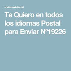 Te Quiero en todos los idiomas Postal para Enviar Nº19226