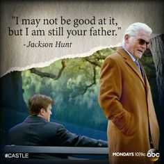 Castle ‏@Castle_ABC Jan 13 Tonight, Castle reunites with his father when he least expects it.