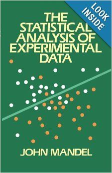 The Statistical Analysis of Experimental Data (Dover Books on Mathematics): John Mandel: 9780486646664: Amazon.com: Books