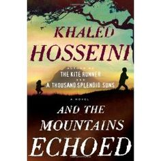 Edit: And the Mountains Echoed by Khaled Hosseini