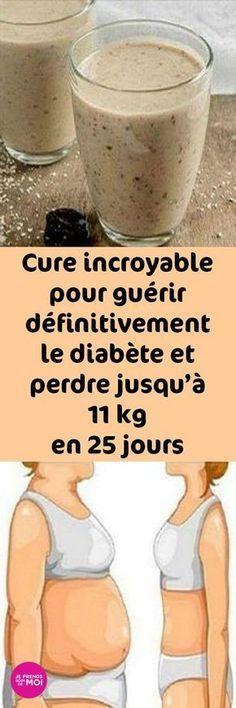 Cure incroyable pour guérir définitivement le diabète et perdre jusqu'à 11 kg en 25 jours seulement !