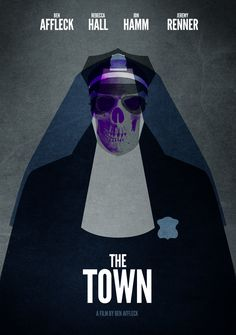 BLIMP - Beauty Lies in movie posters • The Town alternative movie poster designed by...