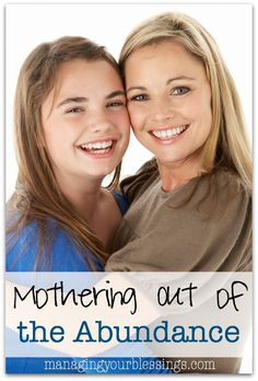 Rebekah encourages us to be sure we are mothering our children out of the abundance of a Christ-like heart. :: managingyourblessings.com