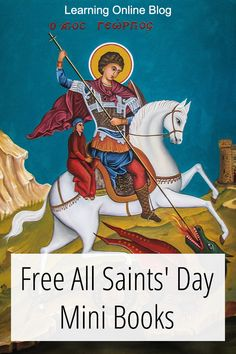 Kids can celebrate and learn about the saints from these free All Saints' Day mini books. Litany Of The Saints, Catholic Homeschooling, All Saints Day, Free Education, Online Blog, Character Education, Lob, Mini Books, Frugal