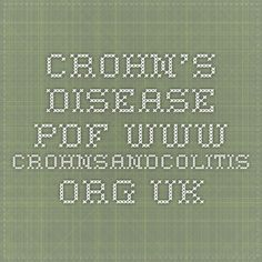Crohn's Disease PDF www.crohnsandcolitis.org.uk