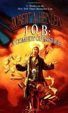 Love The Stacks - Job: A Comedy of Justice by Robert A. Heinlein, $3.00 (http://www.lovethestacks.com/job-a-comedy-of-justice-by-robert-a-heinlein/)