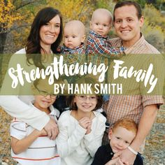 Awesome article about strengthening the family by popular LDS youth speaker Hank Smith!  So awesome!