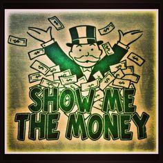 """Monopoly """"Show Me the Money."""" #TShirt"""