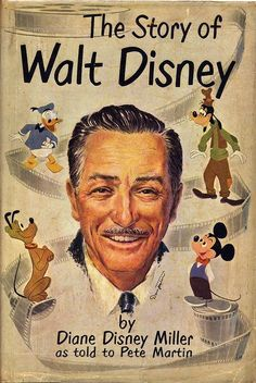 Disney Biography (US edition) The Story of Walt Disney published by Henry Holt & Co (New York) autographed on the half-title by Walt Disney and on the title page to Brian Sibley by Diane (Disney Miller) in San Francisco, Cover art by Al Dempster. Disney Pixar, Retro Disney, Old Disney, Disney Animation, Disney Films, Disney Parks, Walt Disney World, Punk Disney, Disney Couples