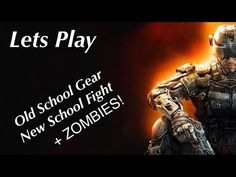 BLACK OPS 3 EP 10 OLD SCHOOL GEAR NEW SCHOOL FIGHT + ZOMBIES