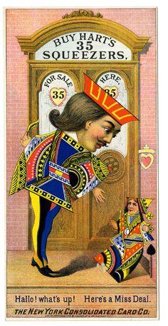 An advertisement for New York Consolidated Card Company's playing-cards. Two figures drawn in the style of court cards outside a doorway. On the back is a verse describing the game of Whist  Chromolithograph Circa 1884