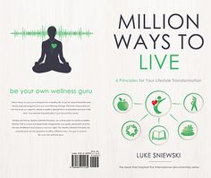 """""""Be Your Own Wellness Guru""""   If you're tired of fad diets and trendy exercise programs and you want lifelong change, this book will provide you with the tools you need to create a sustainable healthy lifestyle that lasts a lifetime. Your Lifestyle Transformation is just around the corner.....to be continued on http://www.lukesniewski.com/"""