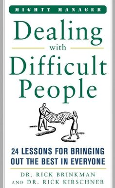 Dealing With Difficult People (NOOK Book)