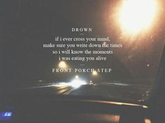 Front Porch Step😍 so glad I found this band Front Porch Step Lyrics, Front Porch Steps, Pop Punk Lyrics, Broken Hearts Club, Bae, Eclipse Of The Heart, Music Express, Dark Thoughts, Sing To Me