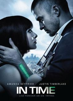In Time  ** - Justin Timberlake, Amanda  Seyfried - In this inventive sci-fi thriller set in a future in which people can purchase a longer lifespan, Will Salas (JT) is targeted by a group known as the Time Keepers after he finds a treasure chest that could allow him to live forever. (Sci-Fi) - Watched Oct 29. 2016 - (2nd Time)