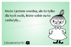 Może i jestem... Weekend Humor, Quotes And Notes, True Quotes, Motto, Everything, Haha, Funny Memes, Mindfulness, Words
