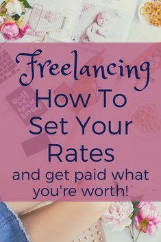 Freelancing - How To Set Your Rates and Get Paid What You're Worth Online business Make Money From Home, Way To Make Money, Make Money Online, Money Fast, Organizing Hacks, How To Start A Blog, How To Make, Blog Planner, Work From Home Jobs