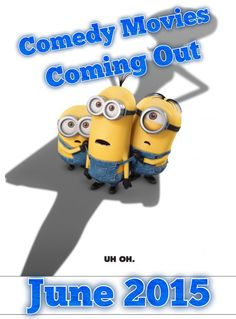 Comedy Movies Coming Out June 2015. Visit our website for more info and trailers.