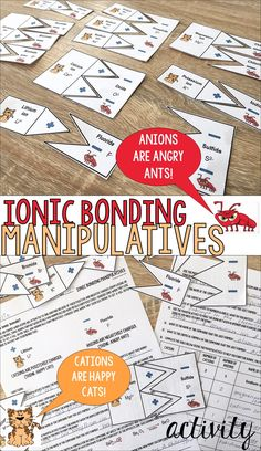 Cations are Happy Cats (positive) and Anions are Angry Ants (negative) in this Ionic Bonding Manipulative Activity that's perfect for differentiating your unit on chemical bonding in High School or Middle School Chemistry!
