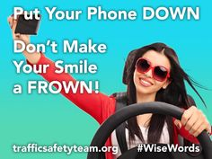 It's Distracted Driving Awareness Month. Put your phone DOWN. Don't make your smile a FROWN. Your Smile, Make You Smile, Put Your Phone Down, Distracted Driving, Wise Words, Selfie, Make It Yourself, How To Make, Wisdom Sayings