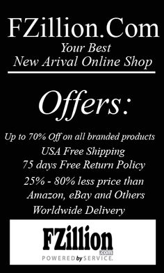 Get 30%-70% Discount from FZillion.com on all branded product. USA Free shipping and free return. 75 days Return Policy.