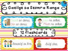 Gaeilge sa Seomra Ranga - Irish in the Classroom - flashcards Class Displays, Classroom Displays, Classroom Ideas, Primary Teaching, Primary School, Infant Classroom, Irish Language, 5th Class, School Closures