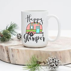 Happy Glamper, Happy Camper coffee mug, Cute Mug- Funny Coffee Mug - Glamping, Happy Camper Mug, Mugs with Sayings, Funny Mug, Blogger