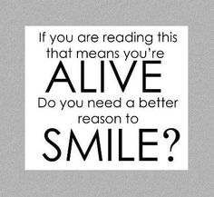need a better reason to smile....go make it happen