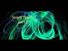 Part 2 - String theory (rare documentary) Quantum World, Quantum Physics, Science Geek, Science For Kids, Science And Technology, Science Videos, Life Science, Computer Science, Science