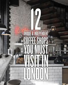 12 Independent Coffee Shops In London London has literally thousands of coffee shops, house and bars that line the streets of London Town. From Notting Hill to Camden, Hackney to Soho and Shoreditch to Covent Garden, you will find it hard placed London Eye, London Street, Stonehenge, Big Ben, Brighton, Things To Do In London, London Calling, London Travel, Travel Advice
