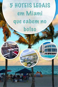 5 Hoteis Miami baratos e de design que cabem no bolso!! / 5 Design and cheap Hotels in Miami.