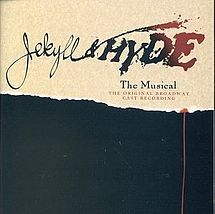 Jekyll & Hyde - 1st found out about this play through songs Kaitlyn was learning. We saw it in Fullerton Oct 2007 and it'll be at the Pantages in Feb 2013