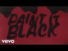 "Lyric video for ""Paint It, Black"" by The Rolling Stones. Directed by: Hector Santizo Composers: Mick Jagger, Keith Richards Producers: Julian Klein, Robin Kl..."