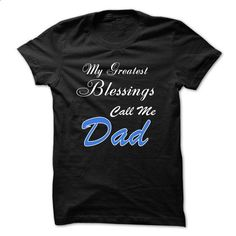 my blessings call me dad - t shirt printing #t shirt printer #men t shirts