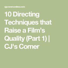 10 Directing Techniques that Raise a Film's Quality (Part 1)   CJ's Corner