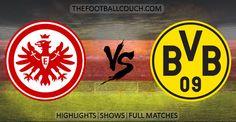[Video] Bundesliga Eintracht Frankfurt vs Borussia Dortmund Highlights - http://thefootballcouch.com/eintracht-frankfurt-vs-borussia-dortmund-highlights/ - #EintrachtFrankfurt #BorussiaDortmund  #soccerhighlights #footballhighlights # football #soccer #futbol #futebol #fussball #ClubFriendlies