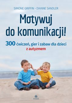 MOTYWUJ DO KOMUNIKACJI delivers online tools that help you to stay in control of your personal information and protect your online privacy. Special Educational Needs, Asd, Search Engine, Activities For Kids, Workshop, Sports, Books, Google, Speech Language Therapy