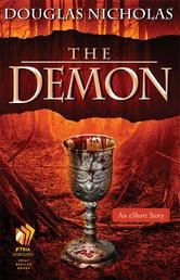 The Demon, a short story by Douglas Nicholas, is free in the Kindle store and from Barnes & Noble, Google, iTunes and Kobo, courtesy of publisher Atria/Emily Bestler Books