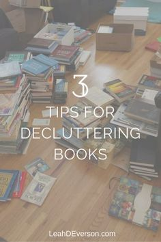 Books make beautiful decor, but consider parting ways with those you read long ago and will likely never open again. Declutter Books, Decluttering, Peter Walsh, Konmari Method, Toothless, Getting Organized, Homemaking, Clean House, Life Hacks
