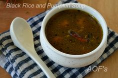 #BlackRice And #Pumpkin #Soup ( My experiments with Ambila ) Recipe by Sweta Biswal on Plattershare