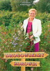 ''Drogowskazy zdrowia'' Autor:  Korżawska Stefania