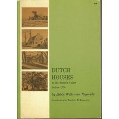Dutch houses in the Hudson Valley before 1776 (Paperback)  http://flavoredwaterrecipes.com/amazonimage.php?p=B0006BNAD2  B0006BNAD2