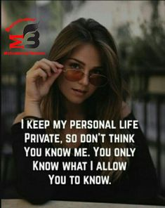 I keep my personal life private. So don't think You know Me. You only know What I Allow You To Know Positive Attitude Quotes, Attitude Quotes For Girls, Girl Attitude, Inspirational Quotes Attitude, Attitude Quotes In English, Attitude Thoughts, Funny Attitude Quotes, Boss Quotes, True Quotes
