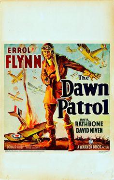 vintage movie poster: The Dawn Patrol starring Errol Flynn, Basil Rathbone, & David Niven Errol Flynn, Best Classic Movies, Classic Movie Posters, Great Movies, Old Movies, Vintage Movies, Vintage Posters, Indie Movies, David Niven